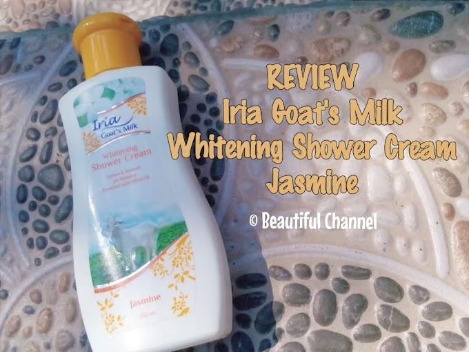 Review: Iria Goat's Milk Whitening Shower Cream Jasmine