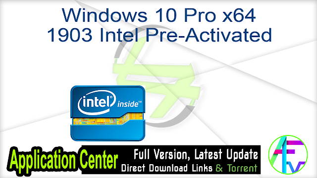 Windows 10 Pro x64 1903 Intel Pre-Activated