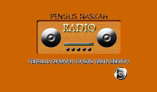 Penulis Naskah Radio Non Berita Tugas Mahasiswa