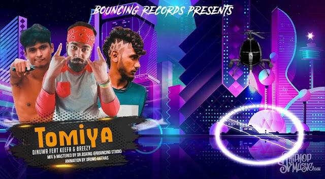 Dinuwa - Tomiya (ටොමියා) Ft. Breezy & Keefa