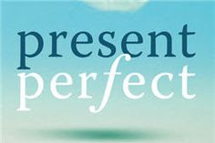 Master Present Perfect