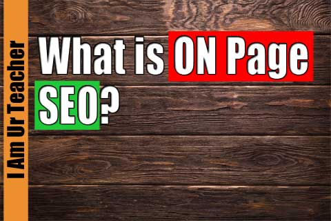 what is on page seo | On page optimization