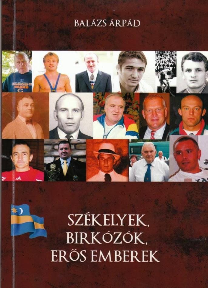 Balázs Árpád: Székelyek, birkozók, erős emberek