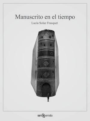 Manuscrito en el Tiempo - Lucía Solaz Frasquet | Reseña