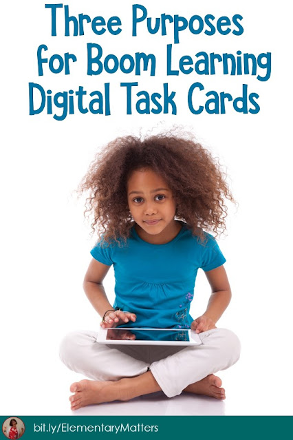 Three Purposes for Boom Learning Digital Task Cards: Did you realize there are different ways to use these digital cards? Here are three ways. Can you think of more?