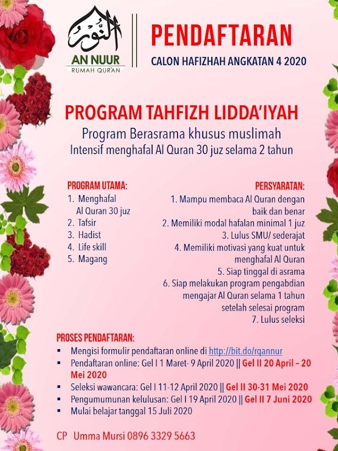 Penerimaan Pendaftaran Program Tahfizh Lidda'iyah Angkatan 4 tahun 2020 Gelombang II