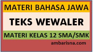 Materi Teks Eksposisi Wewaler Bahasa Jawa