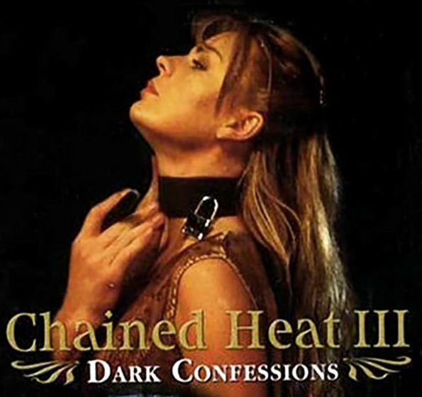 WATCH Dark Confessions (Chained Heat III) (1998) ONLINE freezone-pelisonline