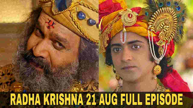 Radha Krishn 21 August Full episode