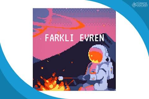 Farklı Evren Podcast