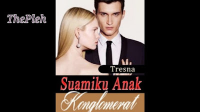 Novel Suamiku Anak Konglomerat pdf