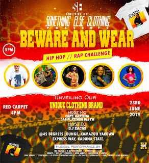 "Kaduna Ready to Experience ""Beware And Wear"" By ""SOMETHING ELSE"""
