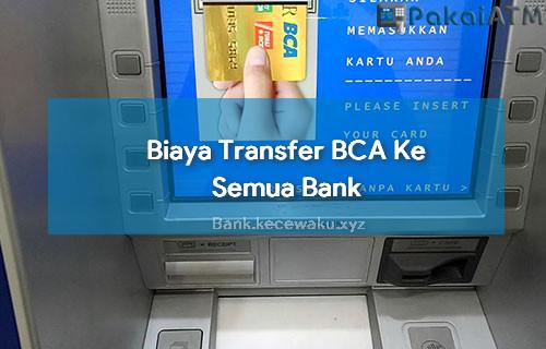 Biaya Transfer BCA