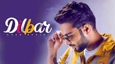 Dilbar Lyrics - Khan Bhaini