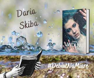 Debiut na miarę - Daria Skiba