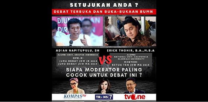Debat Terbuka Adian Vs Erick Thohir, Siapa Pantas Jadi Moderator?