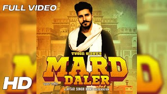 Mard Daler Tyson Sidhu Punjabi  Video HD Download