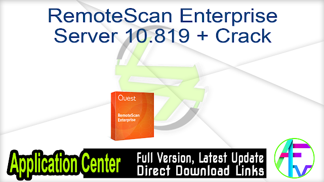 RemoteScan Enterprise Server 10.819 + Crack