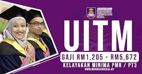 Jawatan Kosong UITM ~ Gaji RM1,205 - RM5,672 ~ Minima PMR/PT3 Layak Memohon