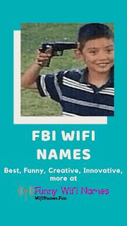 fbi wifi names best funny list