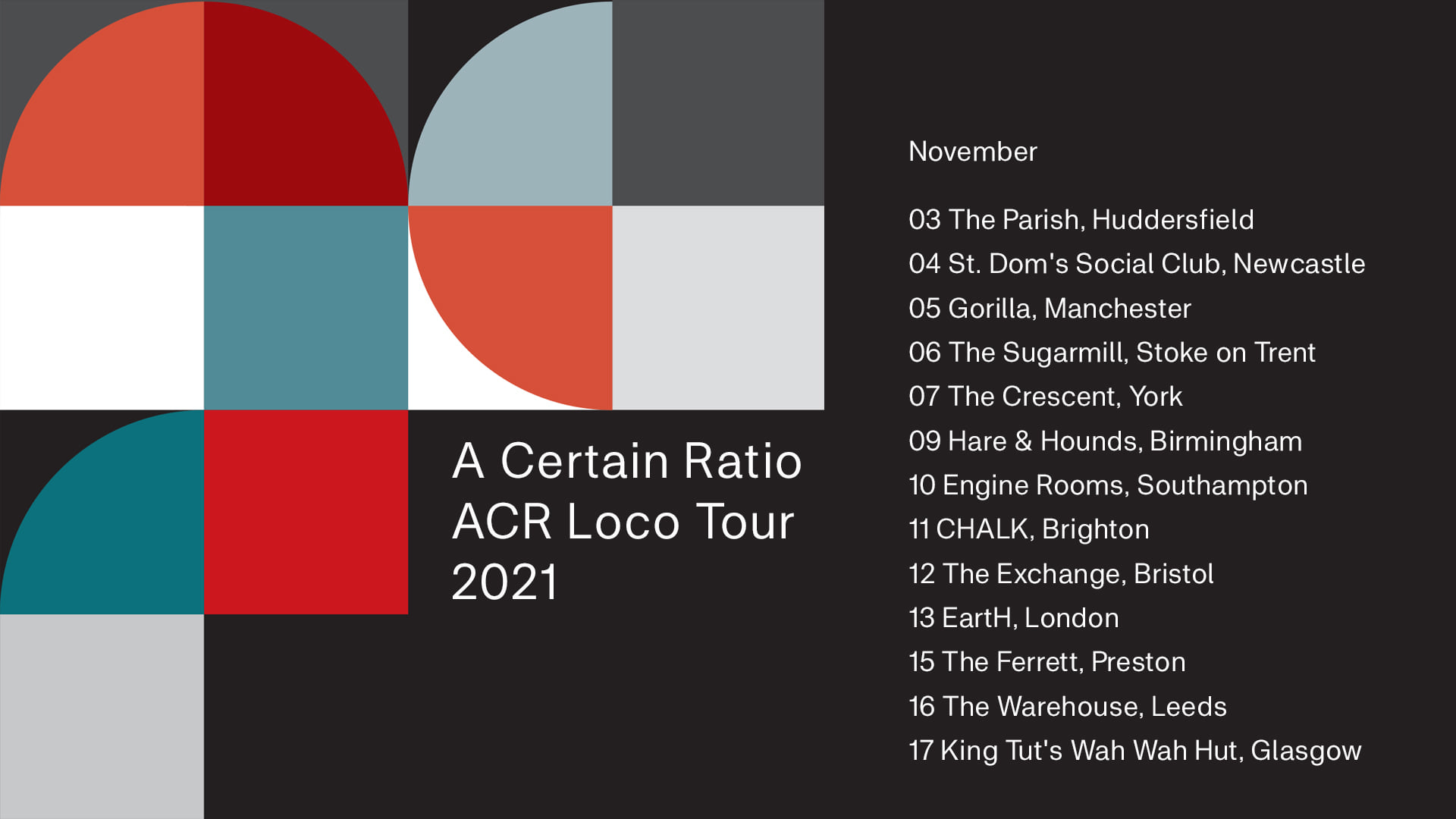 A Certain Ratio - ACR Loco Tour 2021