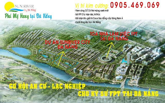 Vị trí dự án Sunriver City sát cạnh tòa nhà làm việc FPT City Đà Nẵng