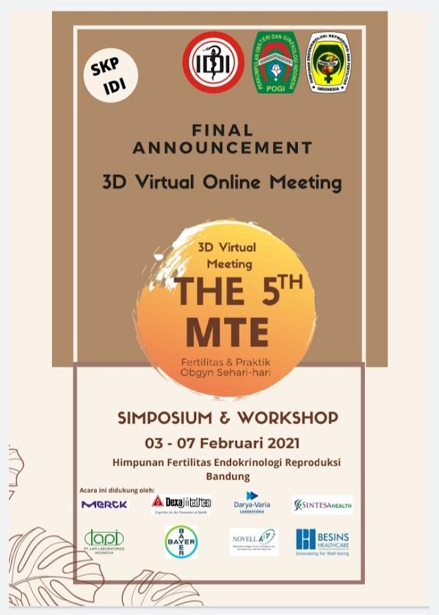 3D Virtual Meeting The5th MTE (Fasilitas & Praktik Obgyn Sehari-hari)