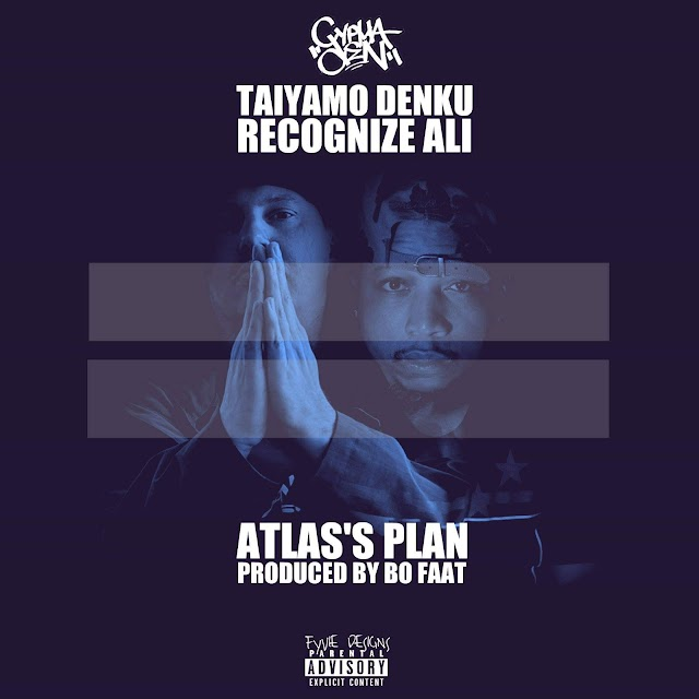 "Taiyamo Denku Feat. Recognize Ali ""Atlas Plan"" (Prod. By Bo Faat)"