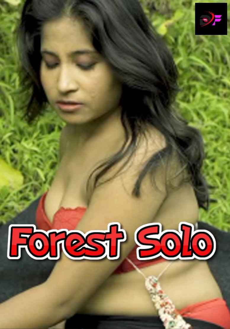 Forest Solo (2021) Hindi   dirty flix Originals Hot Video   720p WEB-DL   Download   Watch Online