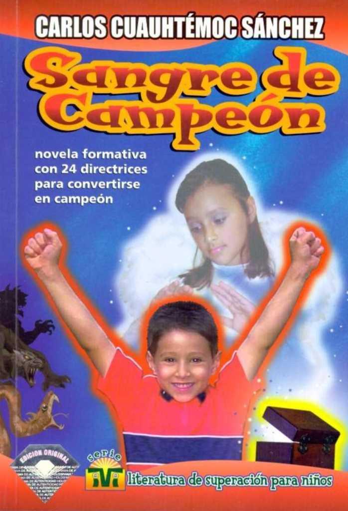 Sangre de campeón – Carlos Cuauhtémoc Sánchez