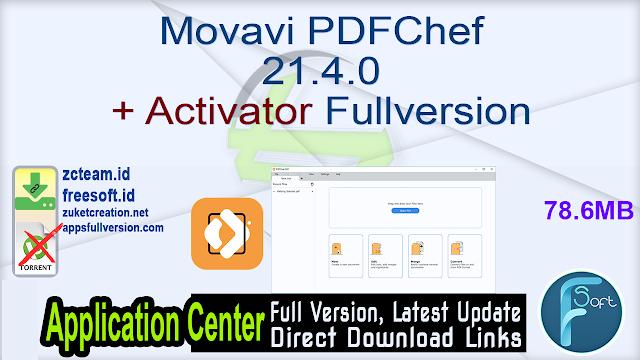Movavi PDFChef 21.4.0 + Activator Fullversion