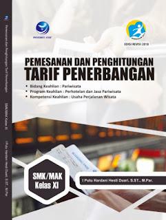 Pemesanan Perhitungan Tarif Penerbangan - Bidang Keahlian: Pariwisata, Program Keahlian: Perhotelan Dan Jasa Pariwisata, Kompetensi Keahlian: Usaha Perjalanan Wisata SMK/MAK Kelas XI