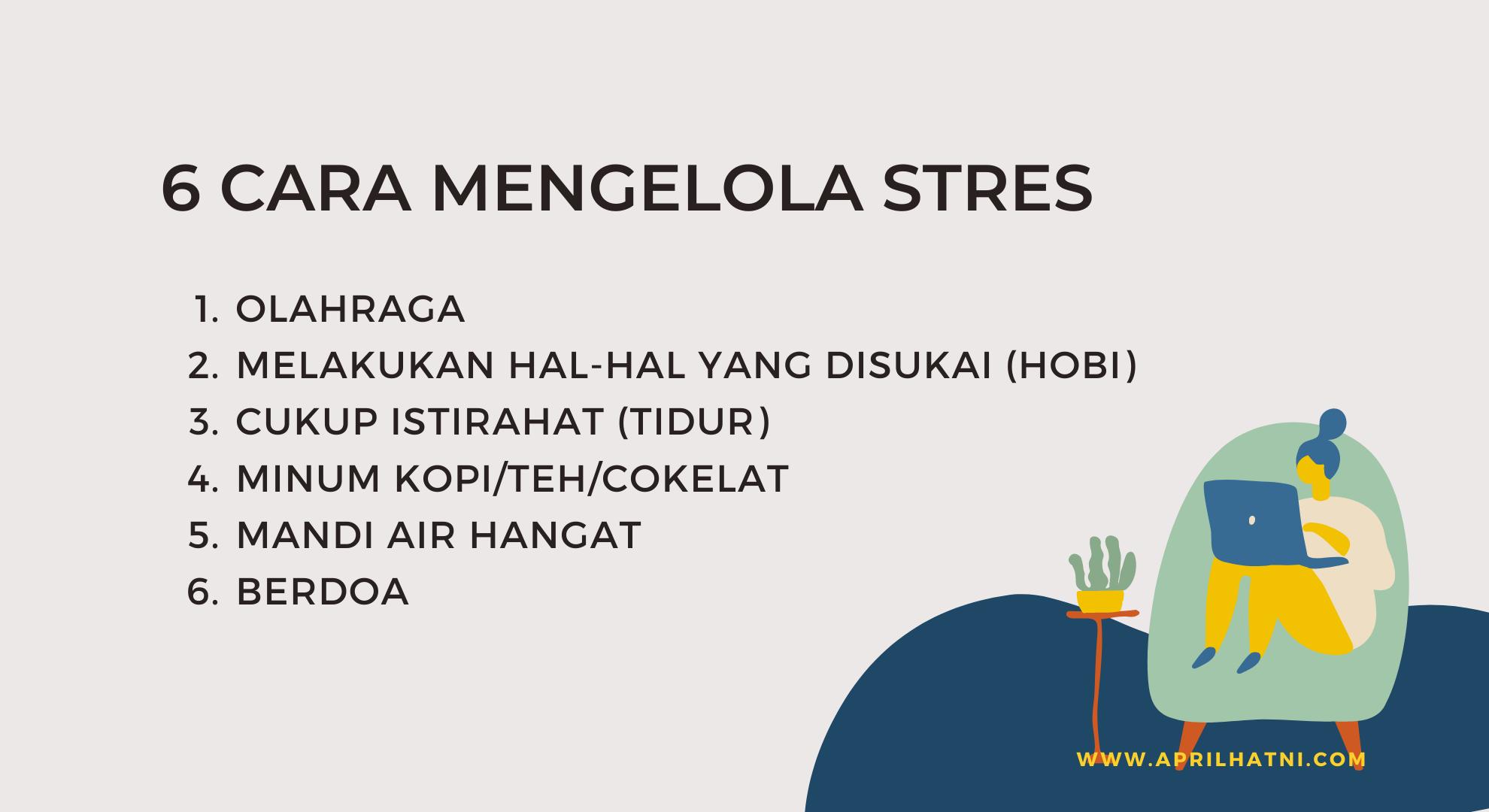 6 cara mengelola stres
