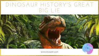Dinosaurs history great lie