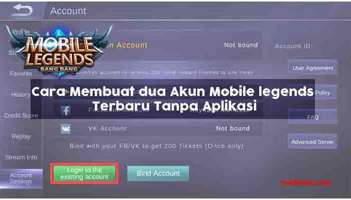 Cara Membuat 2 Akun Mobile legends Terbaru Tanpa Aplikasi