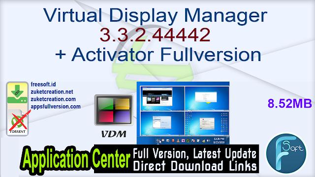 Virtual Display Manager 3.3.2.44442 + Activator Fullversion