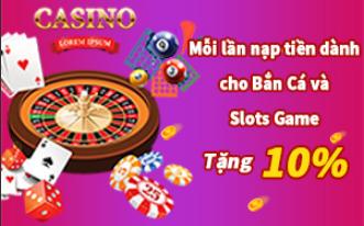 NHÀ CÁI VND188: KHUYẾN MÃI TẶNG 10% CHO BẮN CÁ, SLOT GAMES