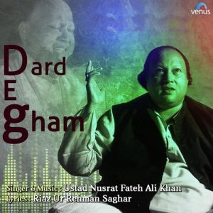 Dard E Gham – Nusrat Fateh Ali Khan