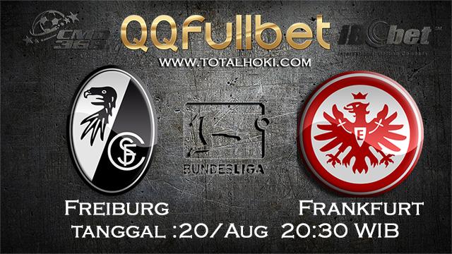 PREDIKSIBOLA - PREDIKSI TARUHAN FREIBURG VS FRANKFURT 20 AGUSTUS 2017 (BUNDESLIGA)