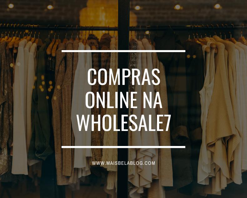 Compras online na Wholesale7