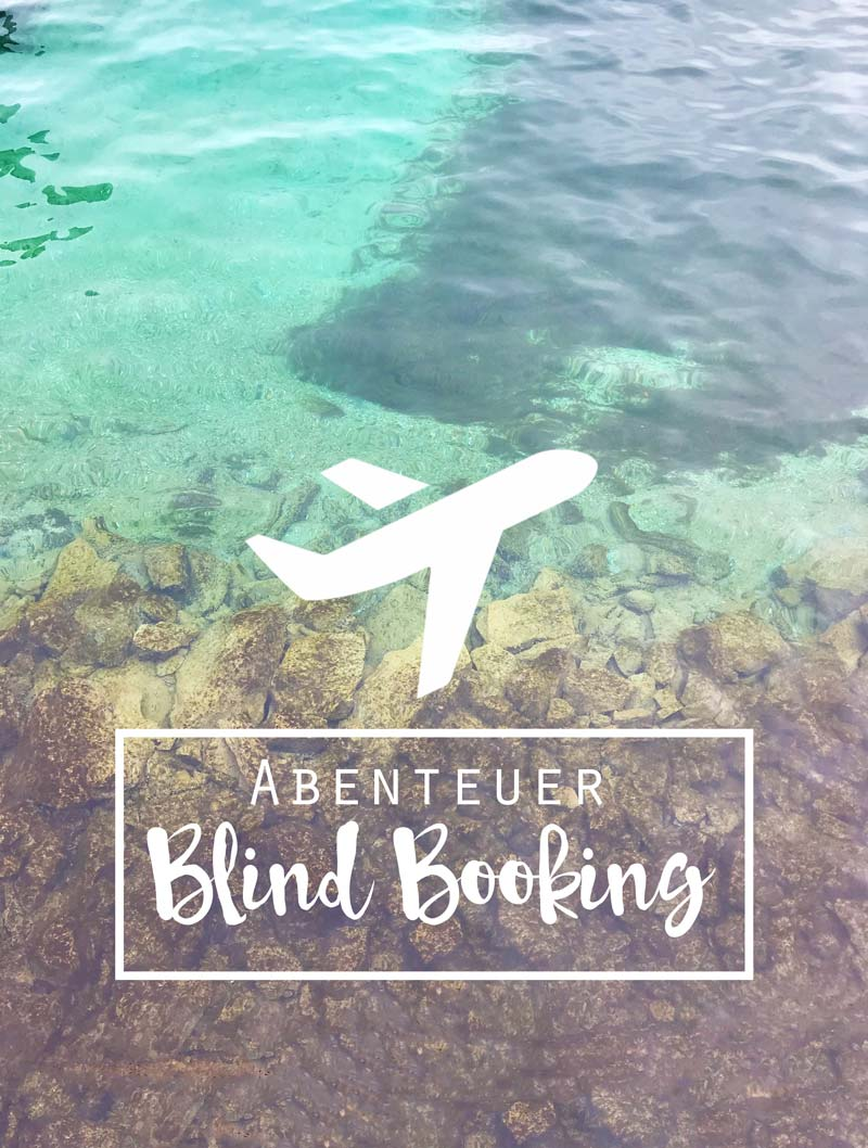 Abenteuer Blindbooking