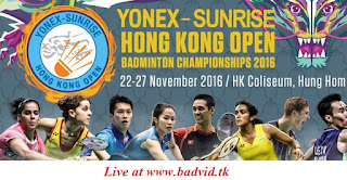 Yonex Sunrise Hong Kong Open Badminton Championships 2016 live streaming