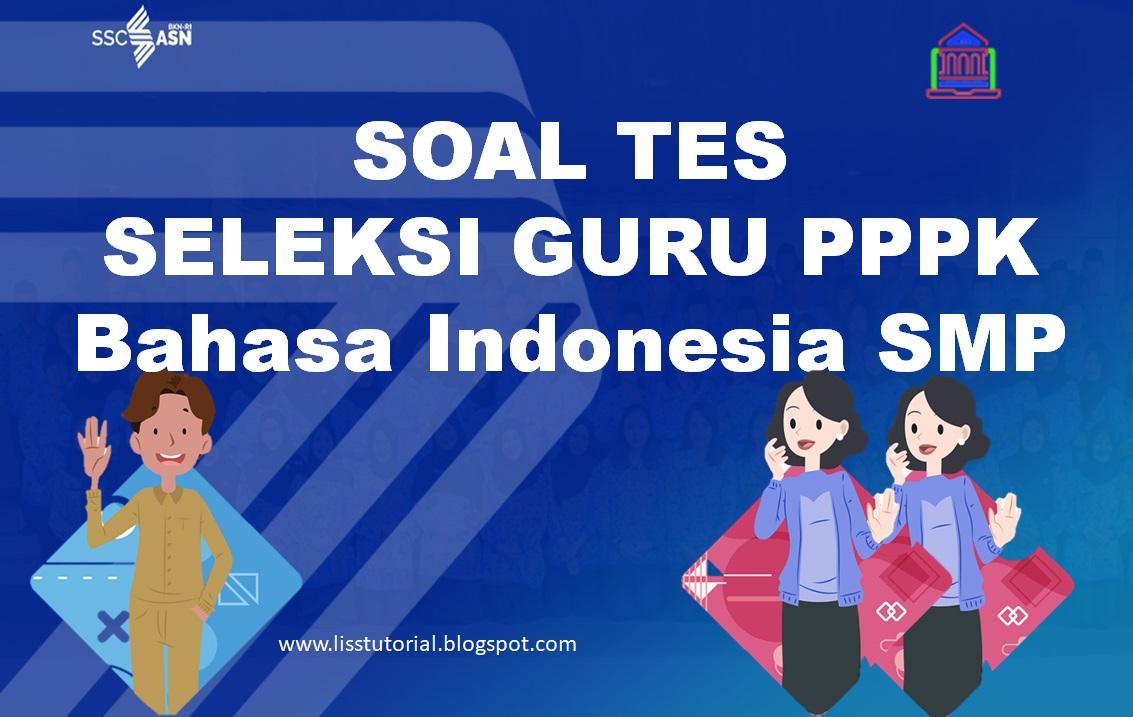 Soal Seleksi PPPK Guru Bahasa Indonesia