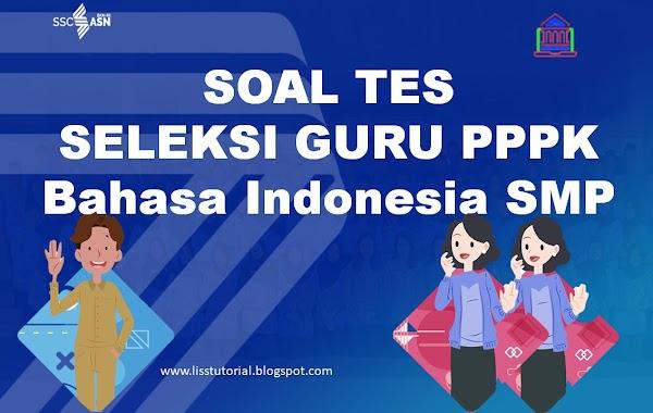 Contoh Soal Dan Pembahasan Seleksi PPPK Guru Bahasa Indonesia SMP