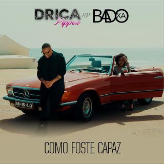 imagem Drica Pippez feat Badoxa - Como foste capaz