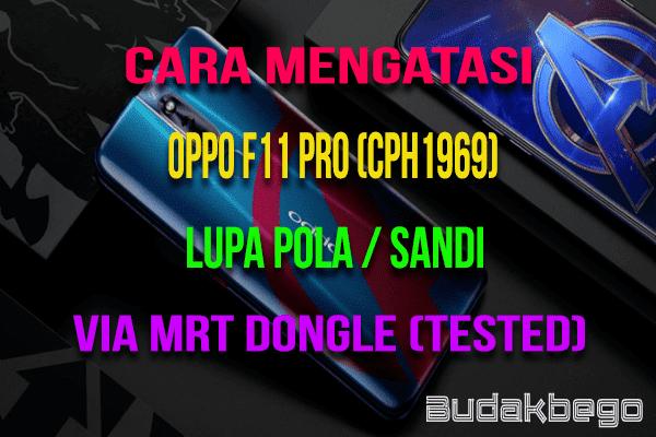 Cara Mengatasi OPPO F11 Pro (CPH1969) Lupa Pola / Sandi Via MRT (Tested)