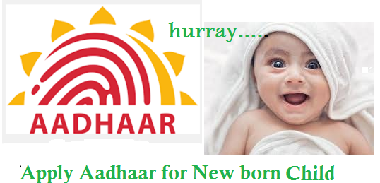 Apply aadhaar card for new born babies or child