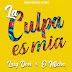 Lary Over Ft. El Micha – La Culpa Es Mia