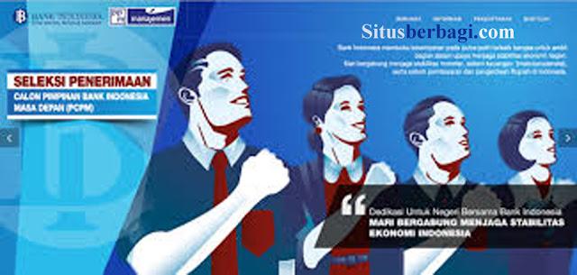 Seleksi Penerimaan Calon Pegawai Bank Indonesia jalur PCPM