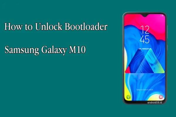 Unlock Bootloader Galaxy M10